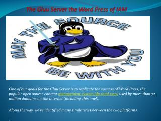 The Gluu Server the WordPress of IAM