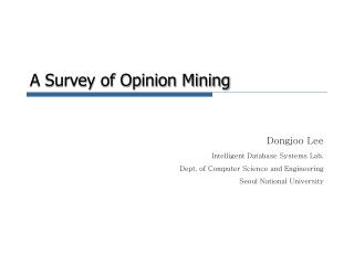 A Survey of Opinion Mining