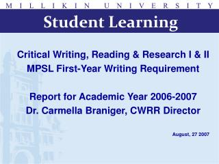 Critical Writing, Reading & Research I & II MPSL First-Year Writing Requirement