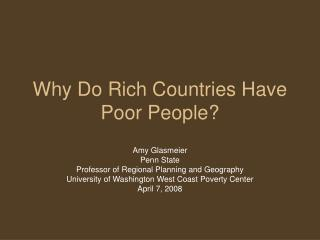 Why Do Rich Countries Have Poor People?