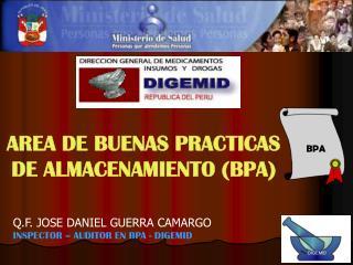 AREA DE BUENAS PRACTICAS DE ALMACENAMIENTO (BPA)