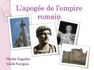 L'apogée de l'empire  romain