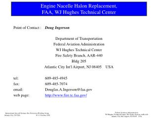 Engine Nacelle Halon Replacement, FAA, WJ Hughes Technical Center