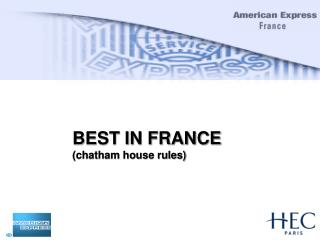 BEST IN FRANCE chatham house rules