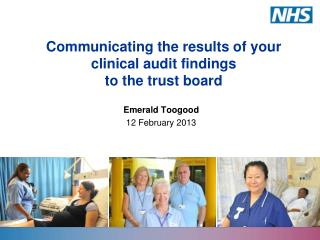 Communicating the results of your clinical audit findings  to the trust board