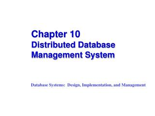Chapter 10 Distributed Database Management System