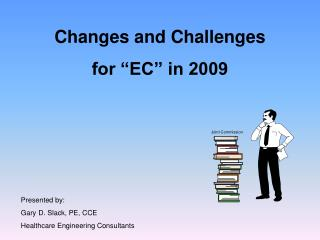 """Changes and Challenges  for """"EC"""" in 2009"""