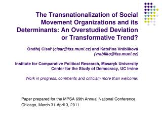 Paper prepared for the MPSA 69th Annual National Conference Chicago,  March 31-April 3, 2011