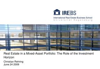Real Estate in a Mixed-Asset Portfolio: The Role of the Investment Horizon