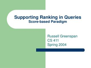 Supporting Ranking in Queries Score-based Paradigm