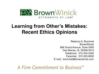 Learning from Other's Mistakes: Recent Ethics Opinions