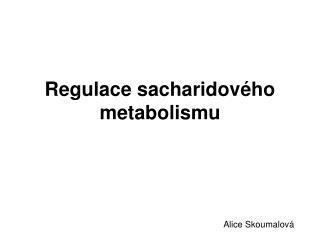 Regulace sacharidového metabolismu
