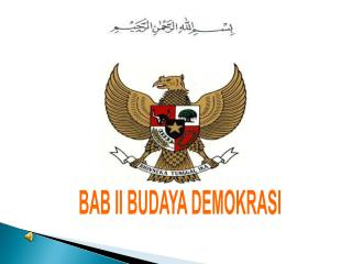 BAB II BUDAYA DEMOKRASI
