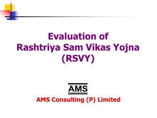 Evaluation of Rashtriya Sam Vikas Yojna  (RSVY)