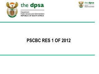 PSCBC RES 1 OF 2012