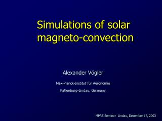 Simulations of solar  magneto-convection
