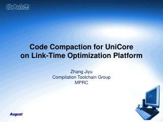 Code Compaction for UniCore on Link-Time Optimization Platform