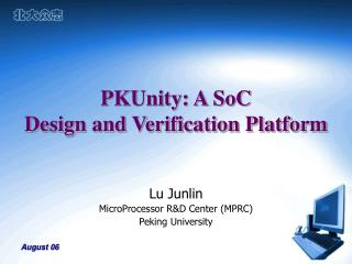 PKUnity: A SoC  Design and Verification Platform