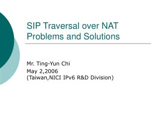 SIP Traversal over NAT Problems and Solutions