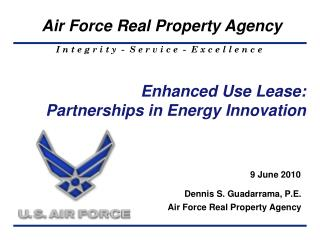 Enhanced Use Lease: Partnerships in Energy Innovation