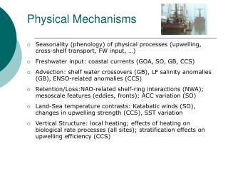 Physical Mechanisms