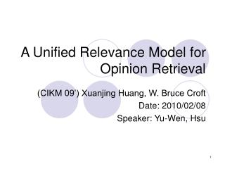 A Unified Relevance Model for Opinion Retrieval