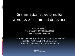 Grammatical structures for  word-level sentiment detection