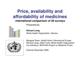 Price, availability and affordability of medicines  international comparison of 29 surveys