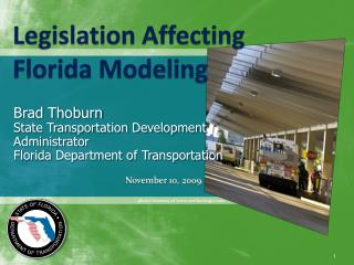 Legislation Affecting Florida Modeling