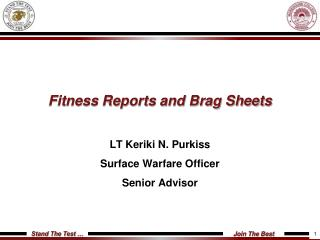Fitness Reports and Brag Sheets