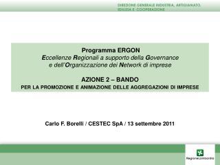 Programma ERGON E ccellenze  R egionali a supporto della  G overnance