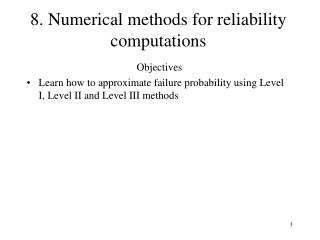 8. Numerical methods for reliability computations