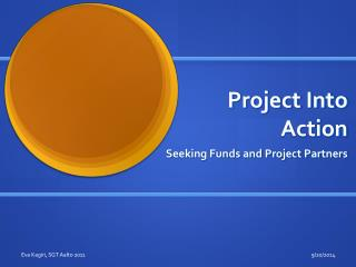 Project Into Action