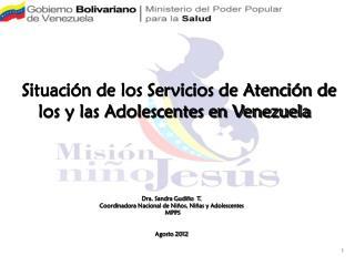 Situación de los Servicios de Atención de los y las Adolescentes en Venezuela