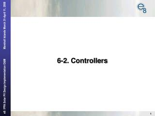 6-2.  Controllers