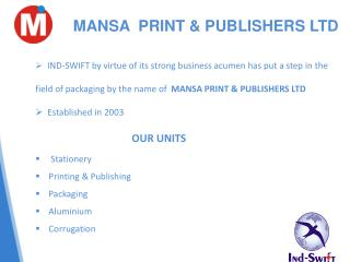 MANSA  PRINT &  PUBLISHERS  LTD
