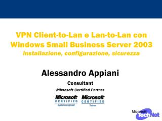 Alessandro Appiani Consultant  Microsoft Certified Partner