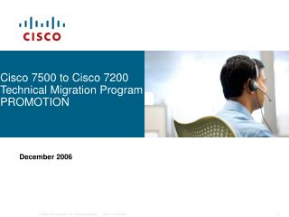 Cisco 7500 to Cisco 7200 Technical Migration Program PROMOTION