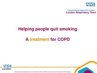 Helping people quit smoking  A  treatment  for COPD