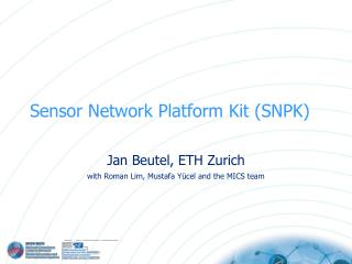 Sensor Network Platform Kit (SNPK)