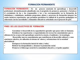 FINES  DE LOS COLECTIVOS DE  FORMACIÓN