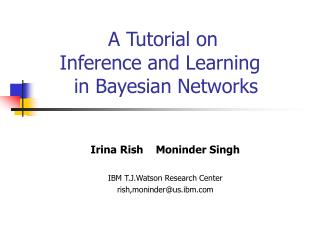 A Tutorial on  Inference and Learning   in Bayesian Networks
