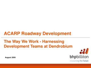 ACARP Roadway Development