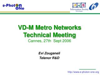 VD-M Metro Networks Technical Meeting Cannes, 27th  Sept 2006