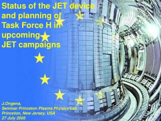 Status of the JET device   and planning of Task Force H in upcoming  JET campaigns