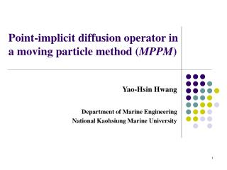 Point-implicit diffusion operator in a moving particle method ( MPPM )