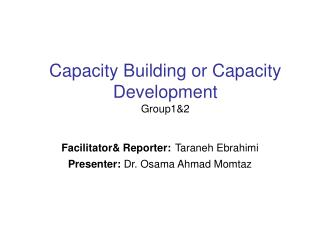 Capacity Building or Capacity Development Group1&2