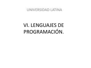 VI. LENGUAJES DE PROGRAMACIÓN.