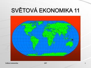 SVĚTOVÁ EKONOMIKA 11