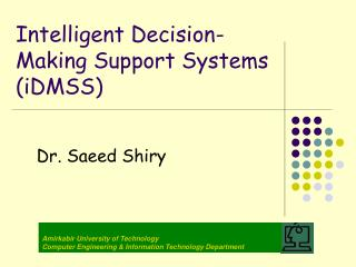 Intelligent Decision-Making Support Systems iDMSS